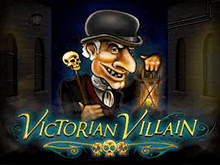 Играйте в автомат Victorian Villain на деньги
